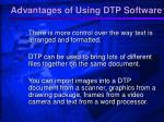 advantages of using dtp software