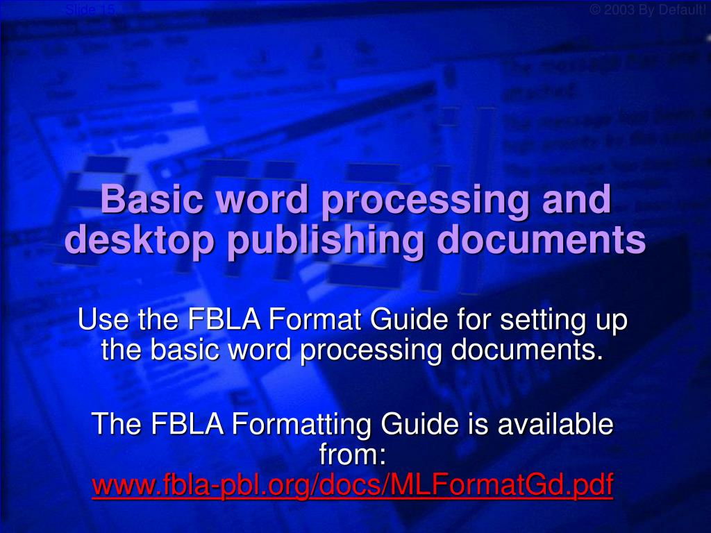 Basic word processing and desktop publishing documents