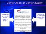 center align or center justify
