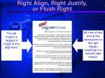 right align right justify or flush right