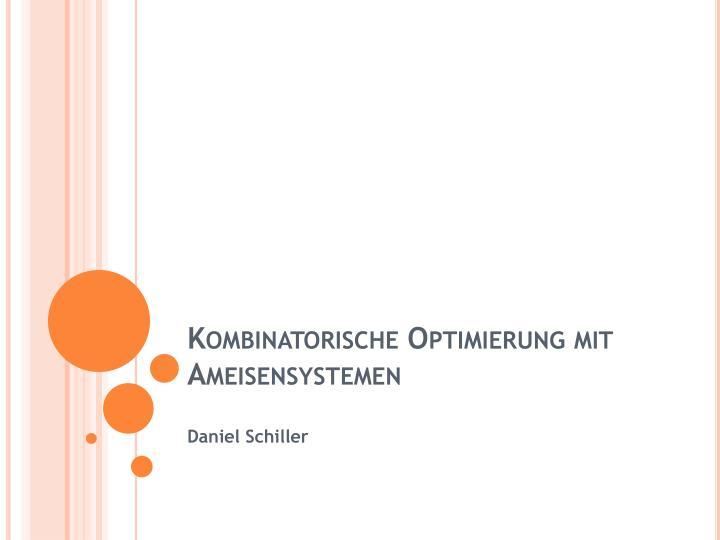 kombinatorische optimierung mit ameisensystemen n.