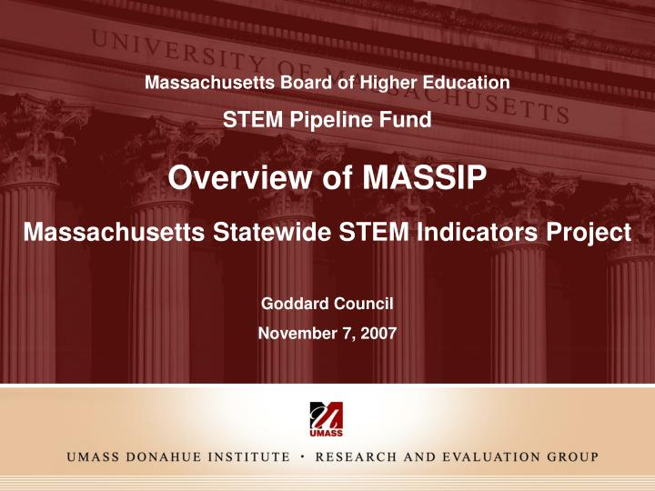 overview of massip massachusetts statewide stem indicators project n.