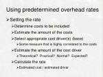 using predetermined overhead rates1