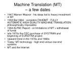 machine translation mt a few dates