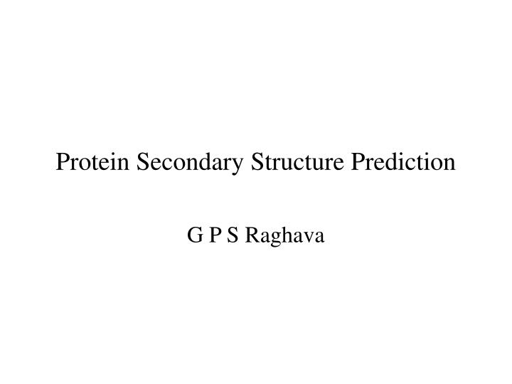 protein secondary structure prediction n.