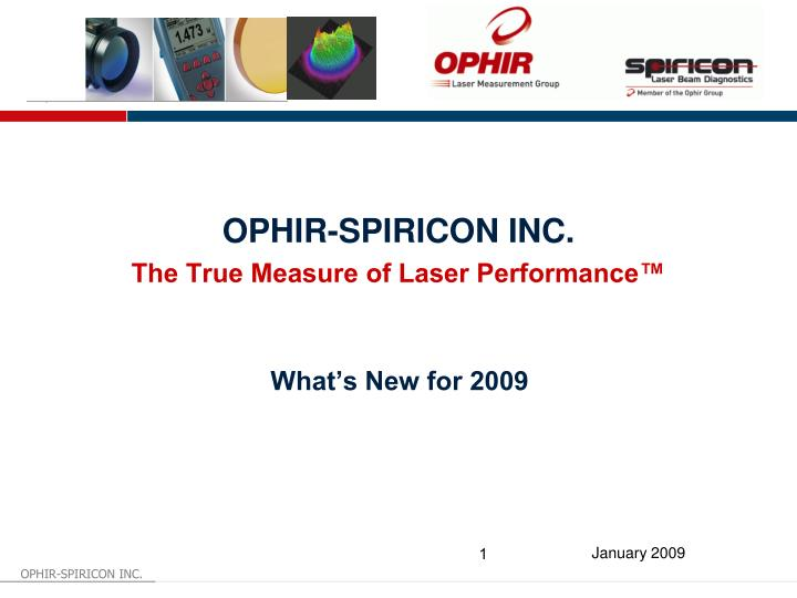 ophir spiricon inc the true measure of laser performance n.