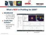what s new in profiling for 2009