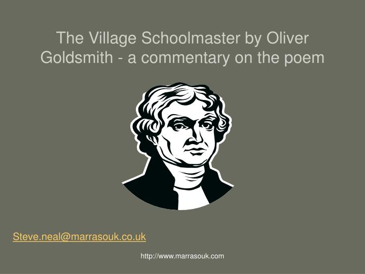 the village schoolmaster by oliver goldsmith a commentary on the poem n.