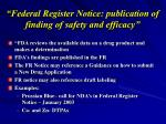 federal register notice publication of finding of safety and efficacy