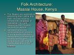 folk architecture maasai house kenya