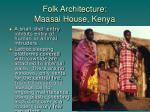 folk architecture maasai house kenya1