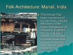 folk architecture manali india1