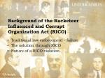 background of the racketeer influenced and corrupt organization act rico