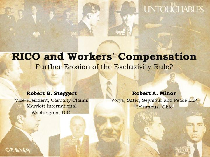 rico and workers compensation further erosion of the exclusivity rule n.