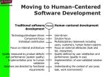moving to human centered software development