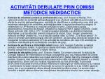 activit i derulate prin comisii metodice nedidactice1