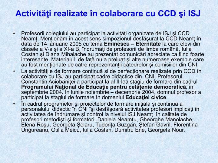 Activităţi realizate în colaborare cu CCD şi ISJ