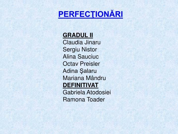 PERFECŢIONĂRI