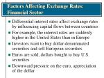factors affecting exchange rates financial sector