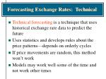 forecasting exchange rates technical