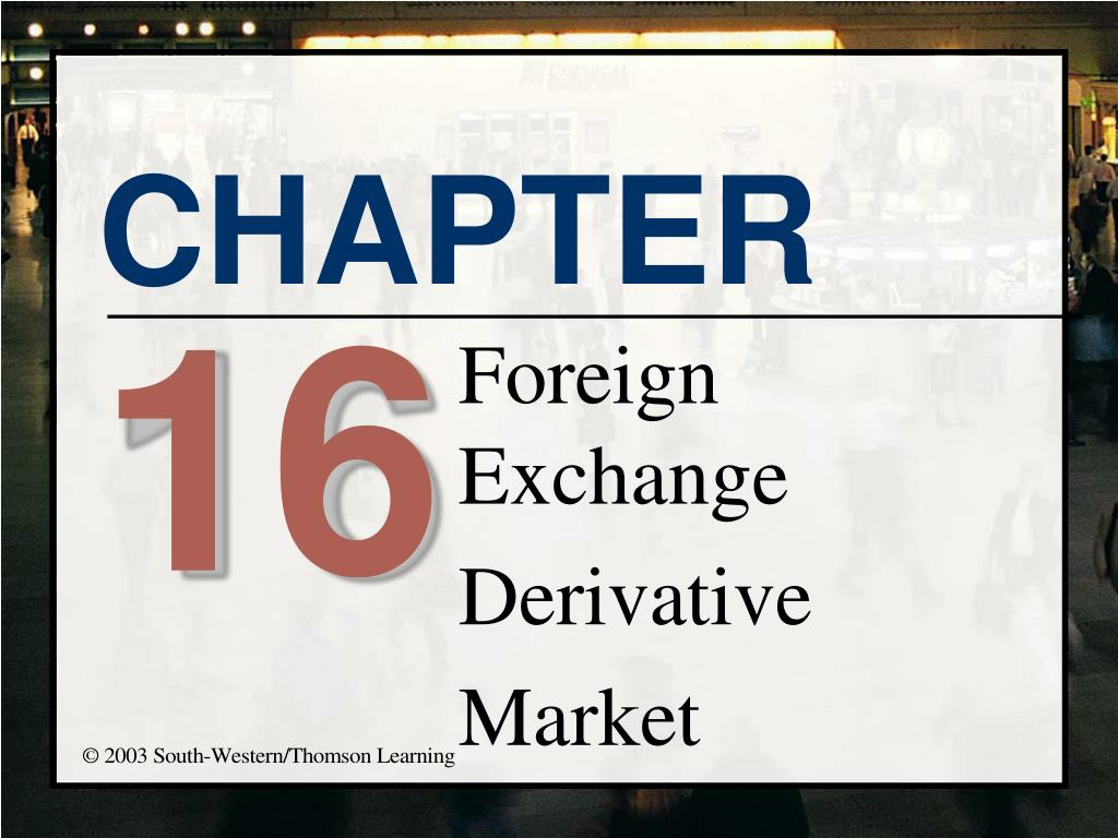 foreign exchange derivative market l.