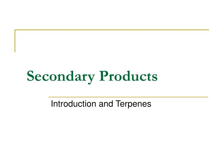 secondary products n.