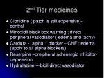 2 nd tier medicines