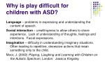 why is play difficult for children with asd