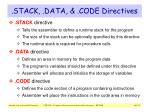 stack data code directives