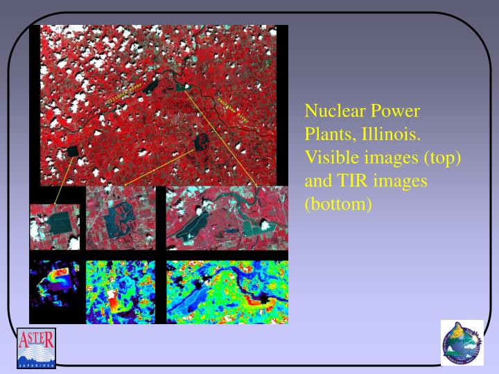Nuclear Power Plants, Illinois. Visible images (top) and TIR images (bottom)