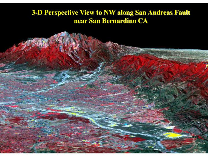3-D Perspective View to NW along San Andreas Fault near San Bernardino CA