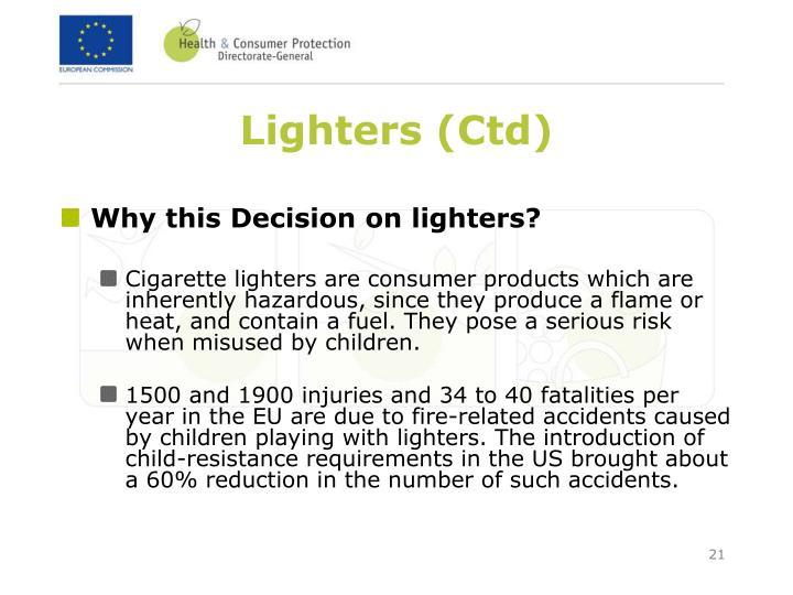 Lighters (Ctd)