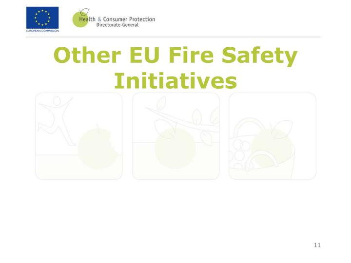 Other EU Fire Safety Initiatives