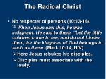 the radical christ11