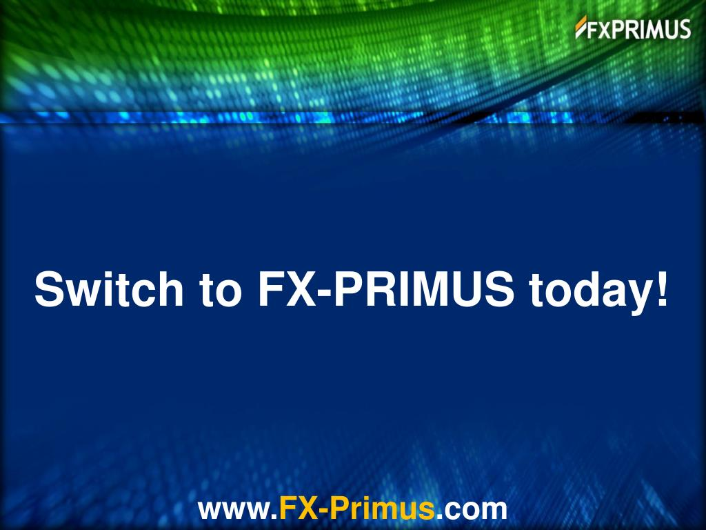 Switch to FX-PRIMUS today!