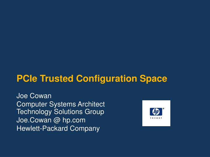 pcie trusted configuration space n.