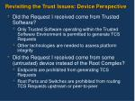 revisiting the trust issues device perspective
