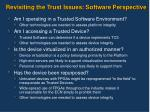 revisiting the trust issues software perspective