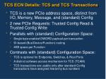 tcs ecn details tcs and tcs transactions