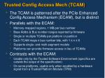 trusted config access mech tcam
