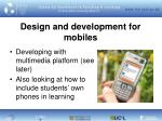 design and development for mobiles