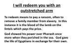 i will redeem you with an outstretched arm