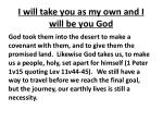 i will take you as my own and i will be you god