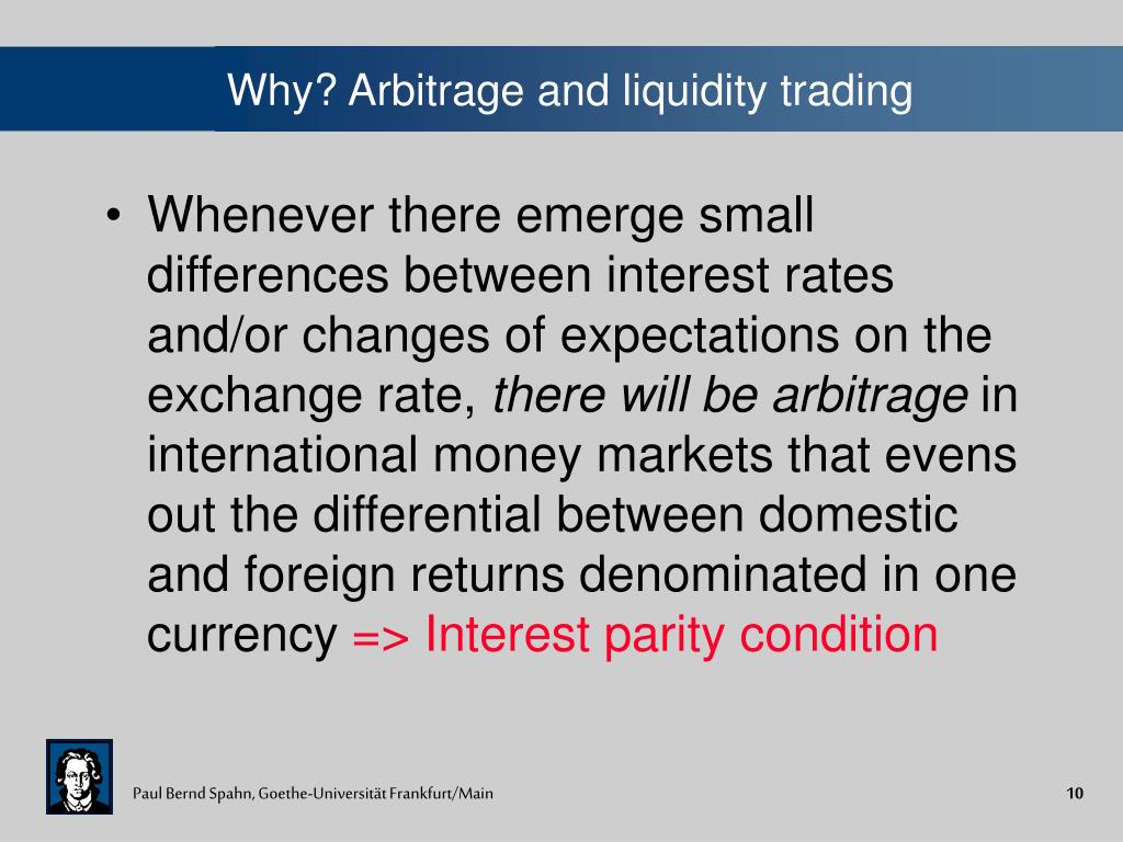 Why? Arbitrage and liquidity trading