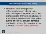 why arbitrage and liquidity trading