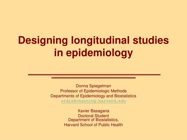 designing longitudinal studies in epidemiology n.