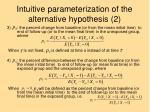 intuitive parameterization of the alternative hypothesis 2