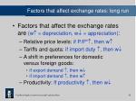 factors that affect exchange rates long run