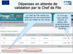 d penses en attente de validation par le chef de file