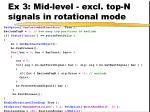 ex 3 mid level excl top n signals in rotational mode